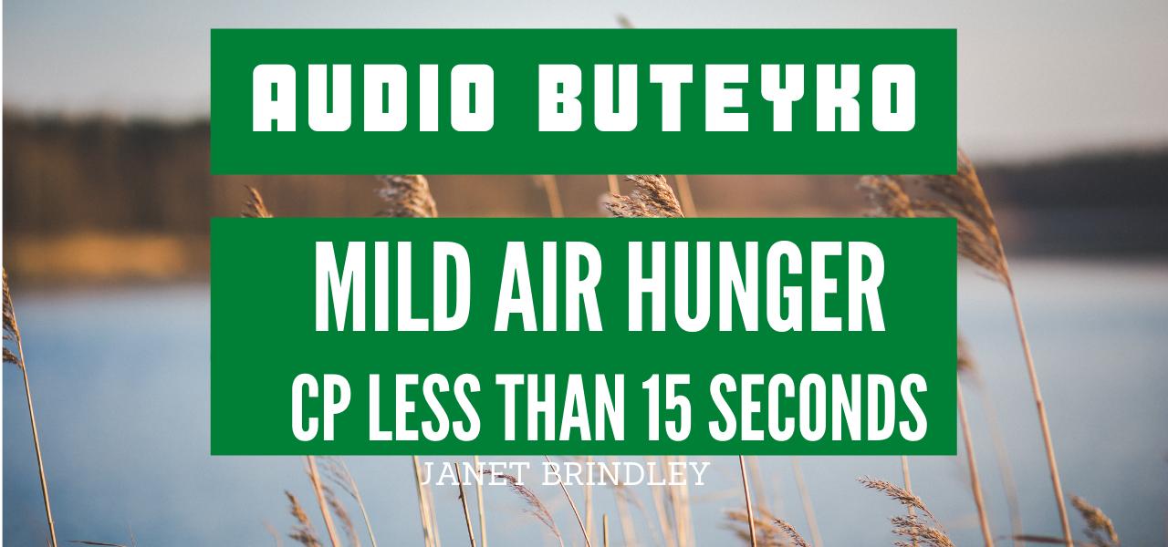 Mild Air Hunger Set 1